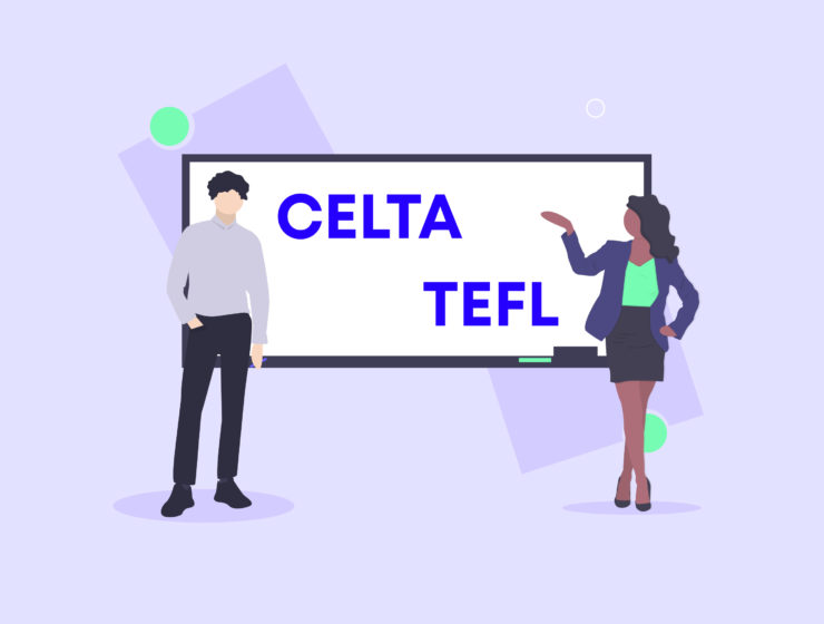 CELTA or TEFL: Which One Should I Choose?